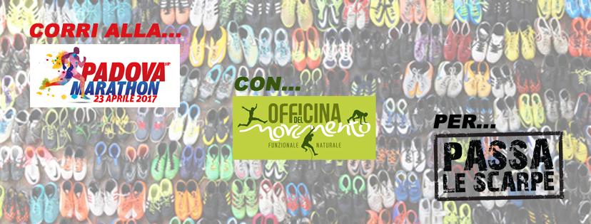 Corri alla Padova Marathon con Officina del Movimento per Passa Le Scarpe