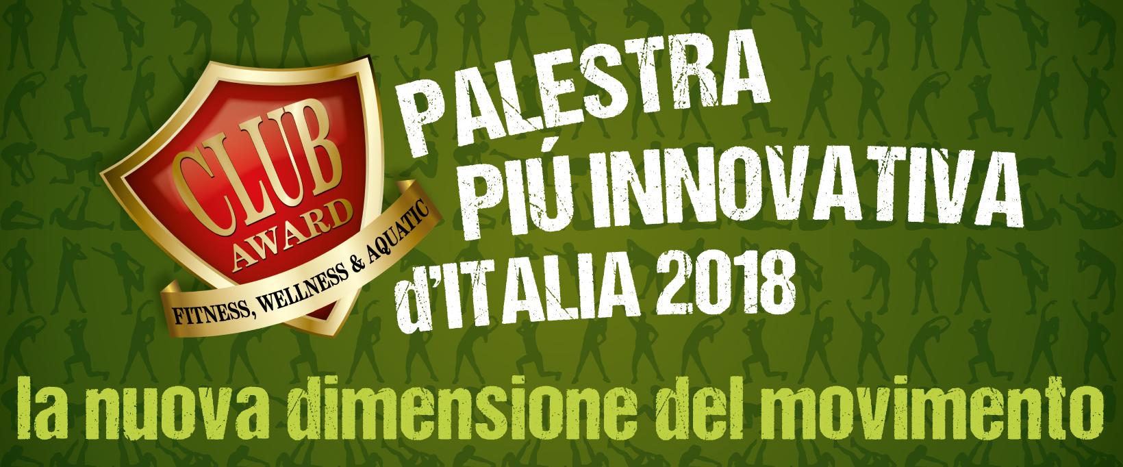 La palestra più innovativa d'Italia